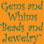 Gems and Whims