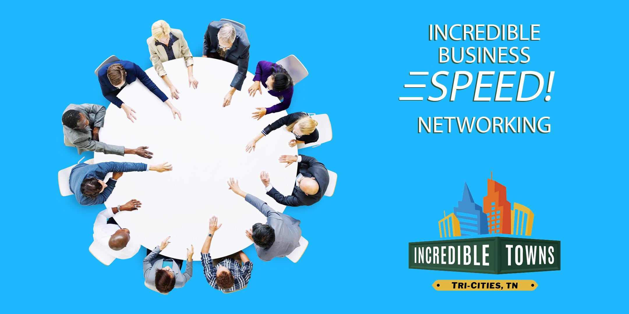 Incredible Business SPEED! Networking - Johnson City - July 31 2020 1