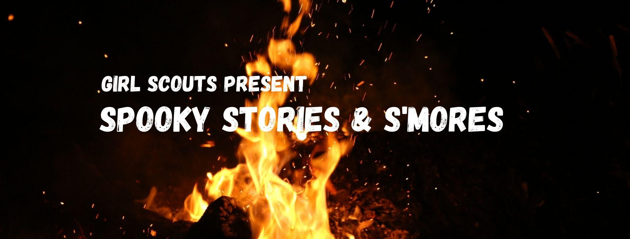 Spooky Stories & S'mores 1