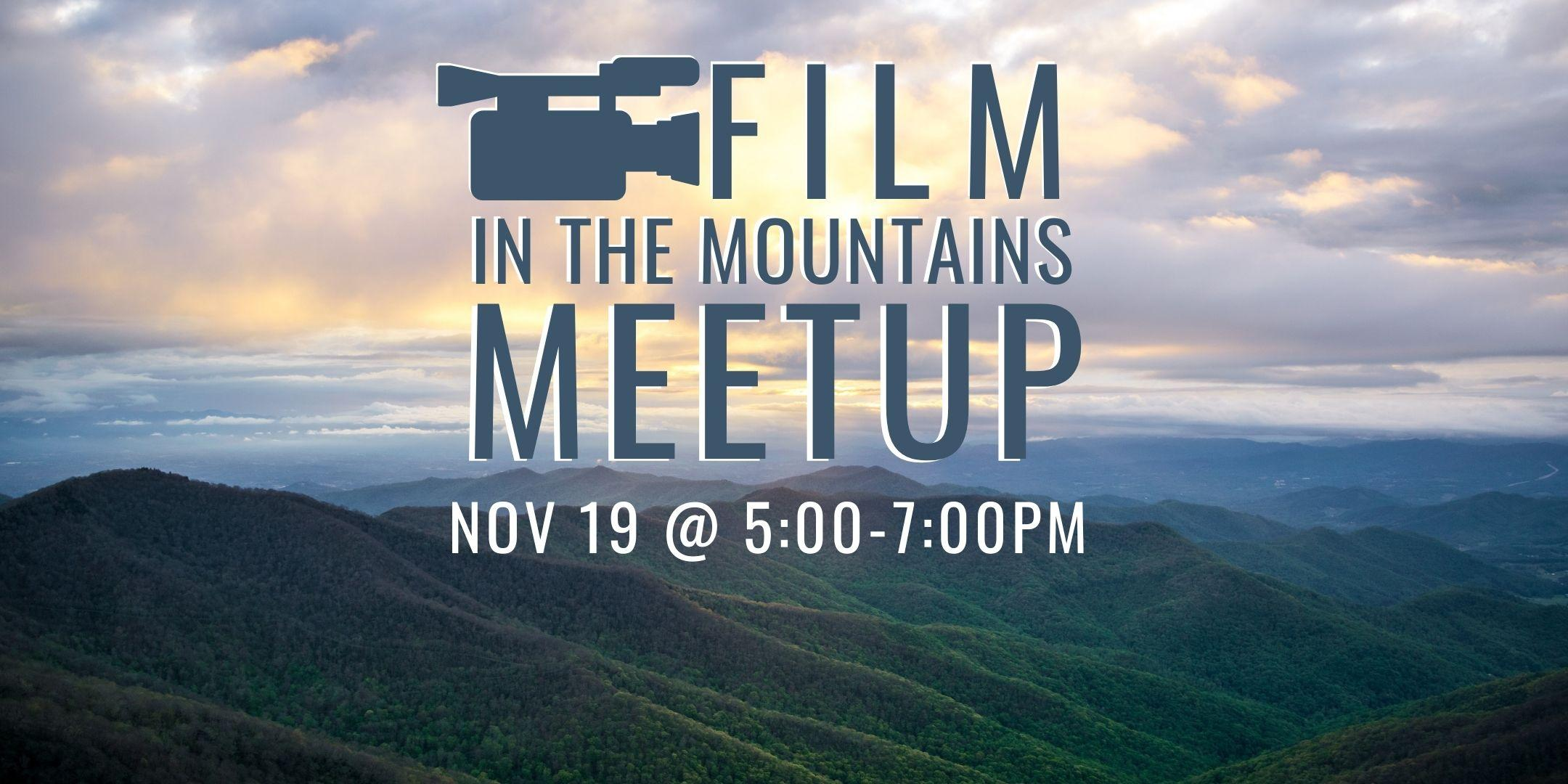 Film in the Mountains Meetup 1
