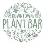 Downtown Plant Bar